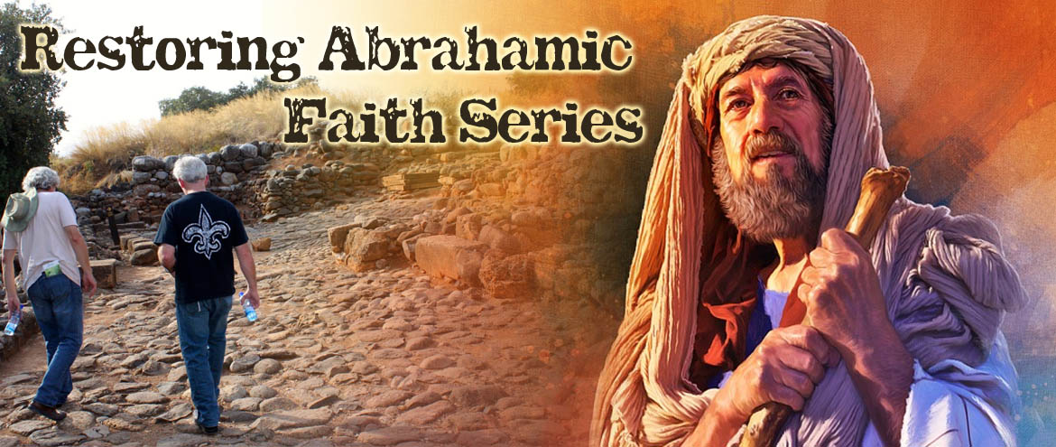 Restoring Abrahamic Faith